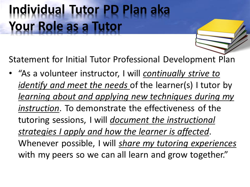 Individual Tutor PD Plan aka Your Role as a Tutor