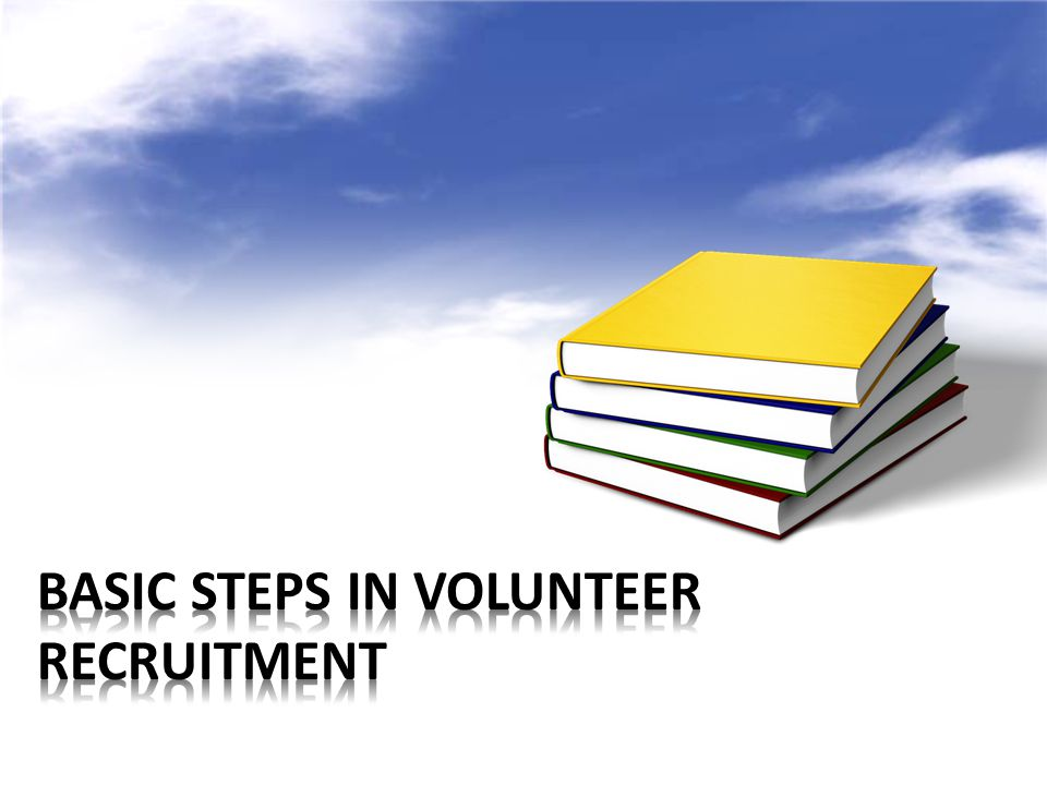 Basic Steps in Volunteer Recruitment