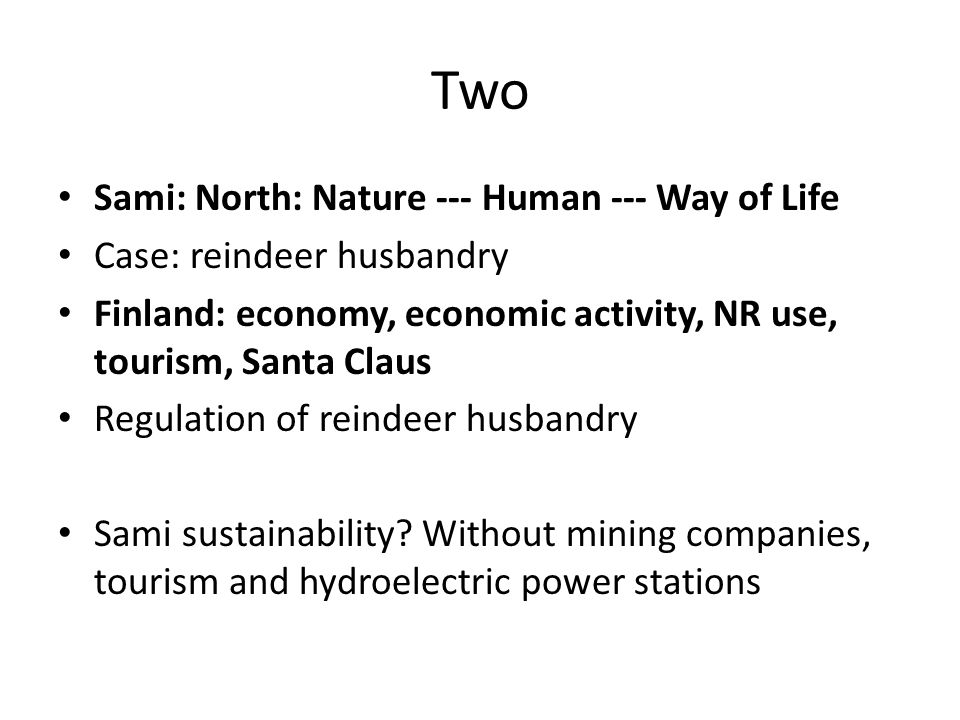 Two Sami: North: Nature --- Human --- Way of Life