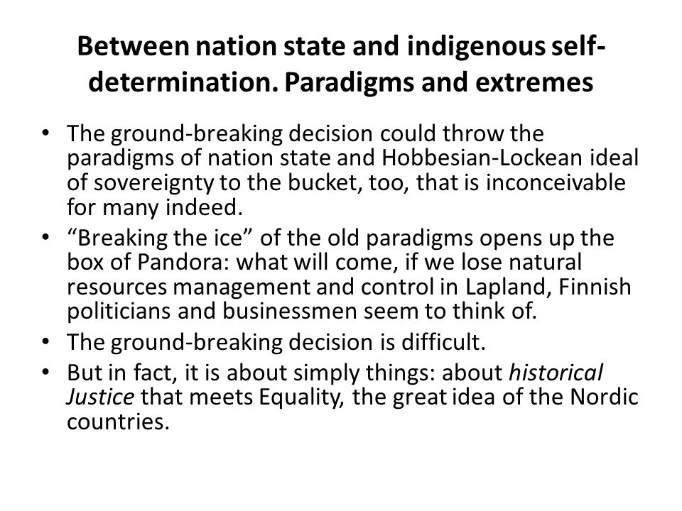Between nation state and indigenous self-determination