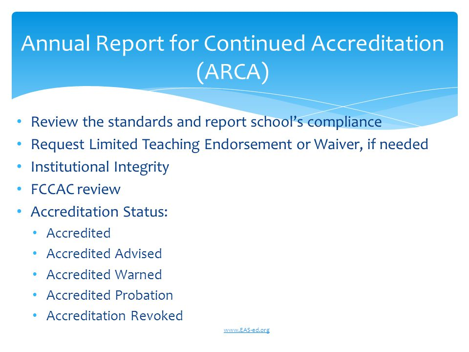 Annual Report for Continued Accreditation (ARCA)
