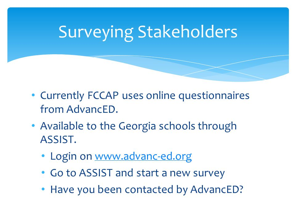 Surveying Stakeholders