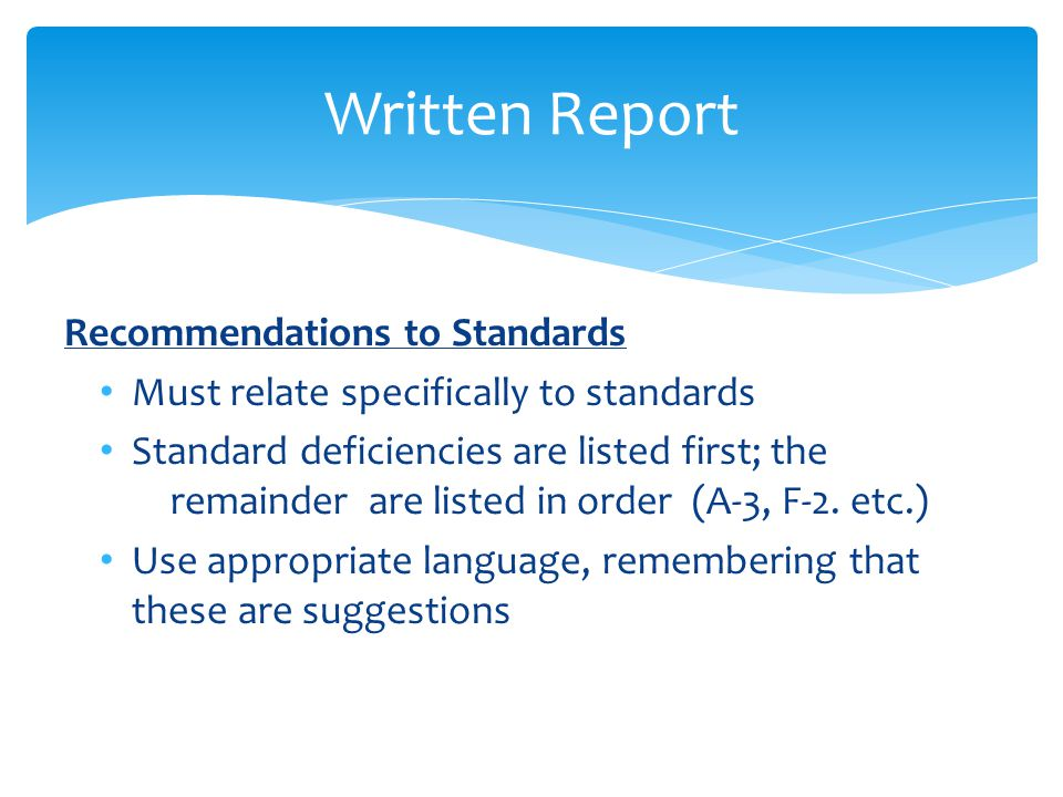 Written Report Recommendations to Standards