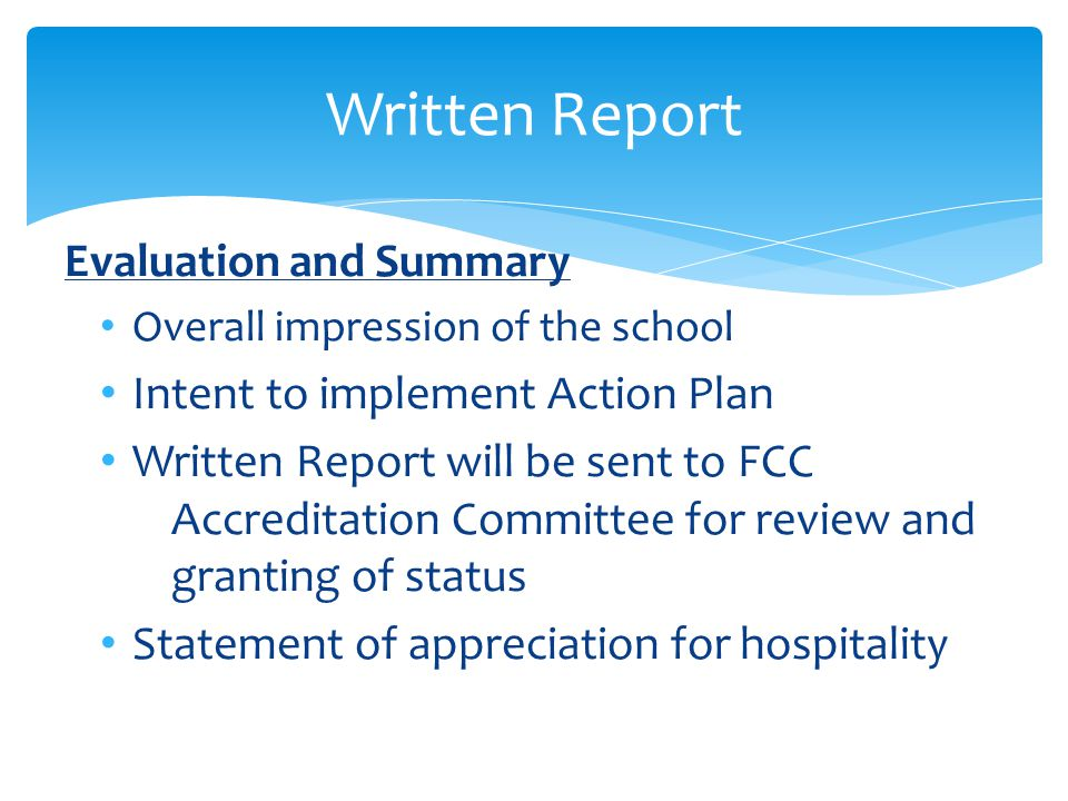Written Report Evaluation and Summary Intent to implement Action Plan