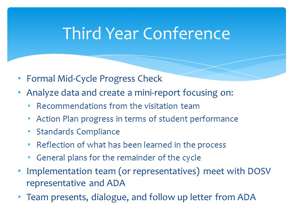Third Year Conference Formal Mid-Cycle Progress Check
