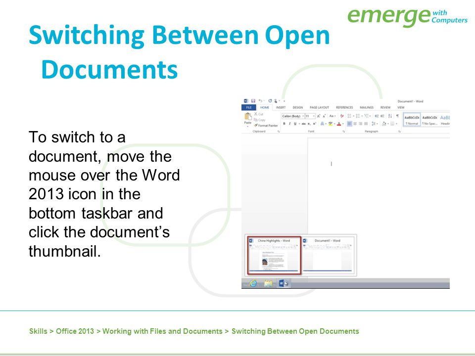 Switching Between Open Documents