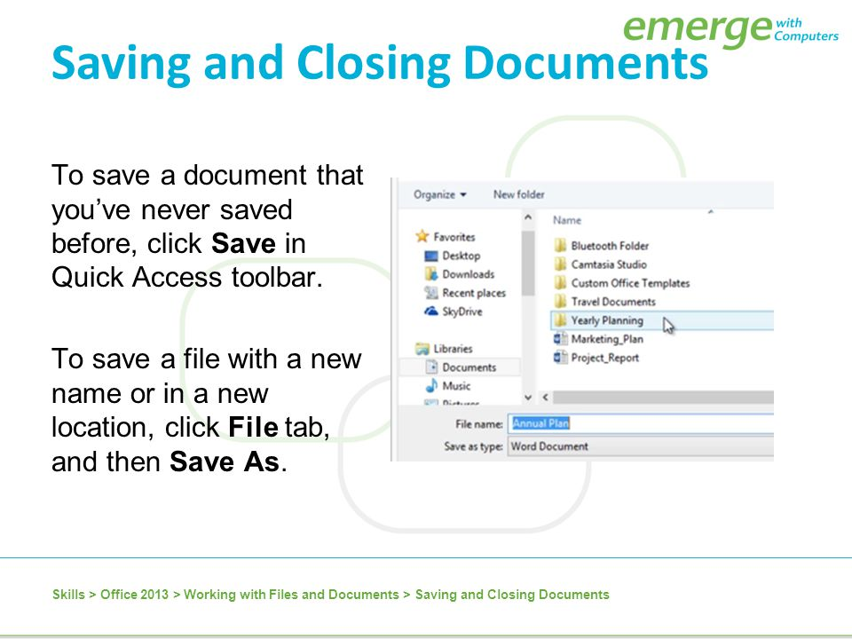 Saving and Closing Documents