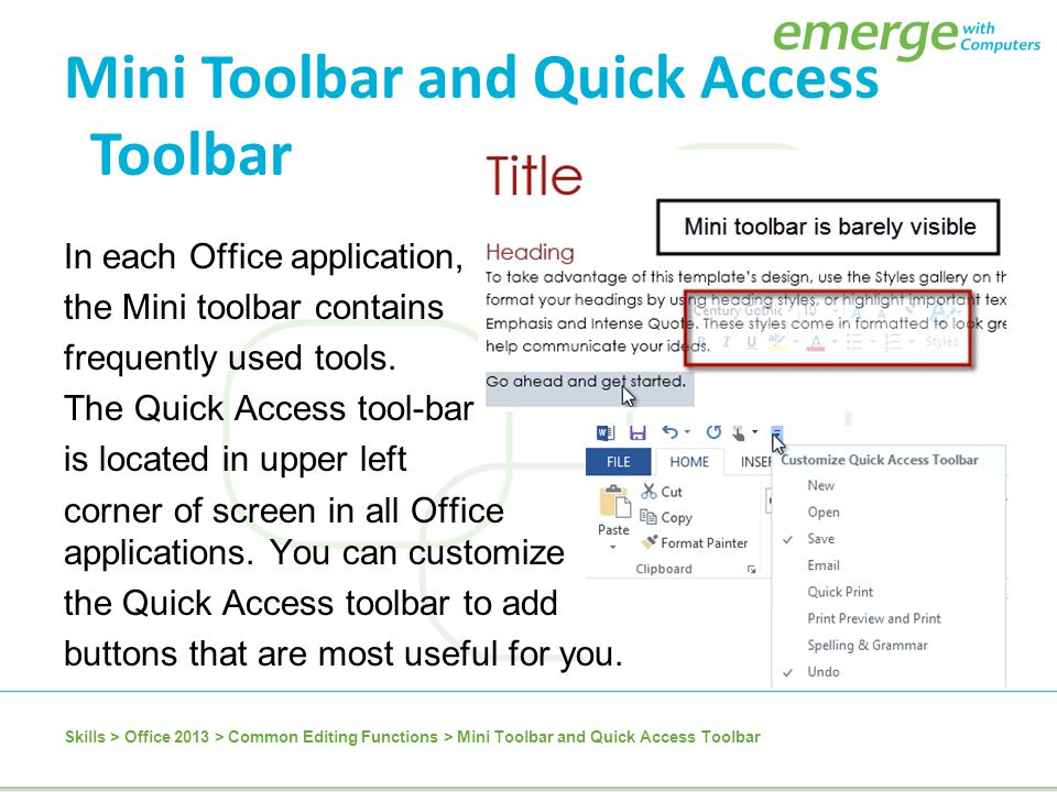 Mini Toolbar and Quick Access Toolbar