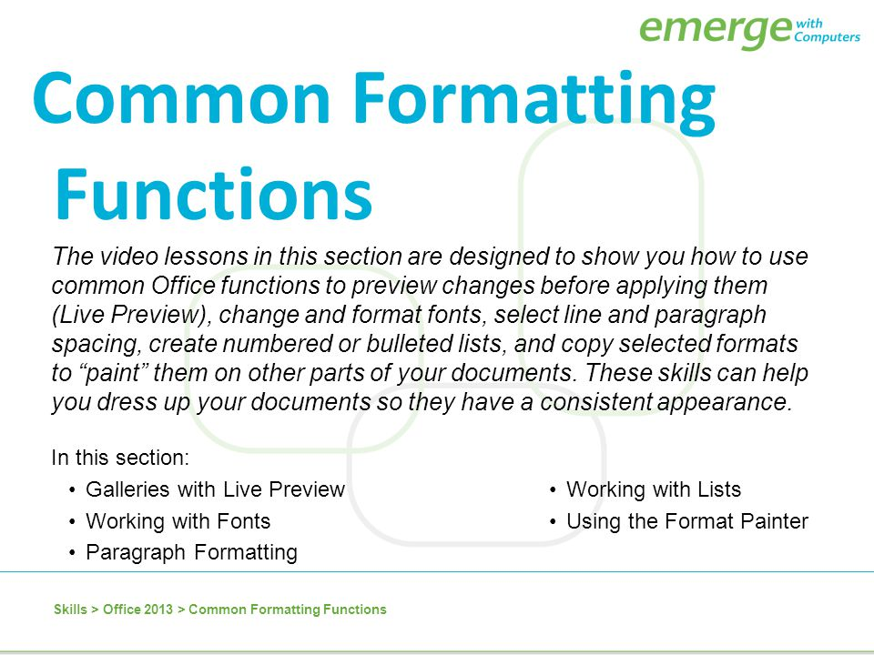 Common Formatting Functions