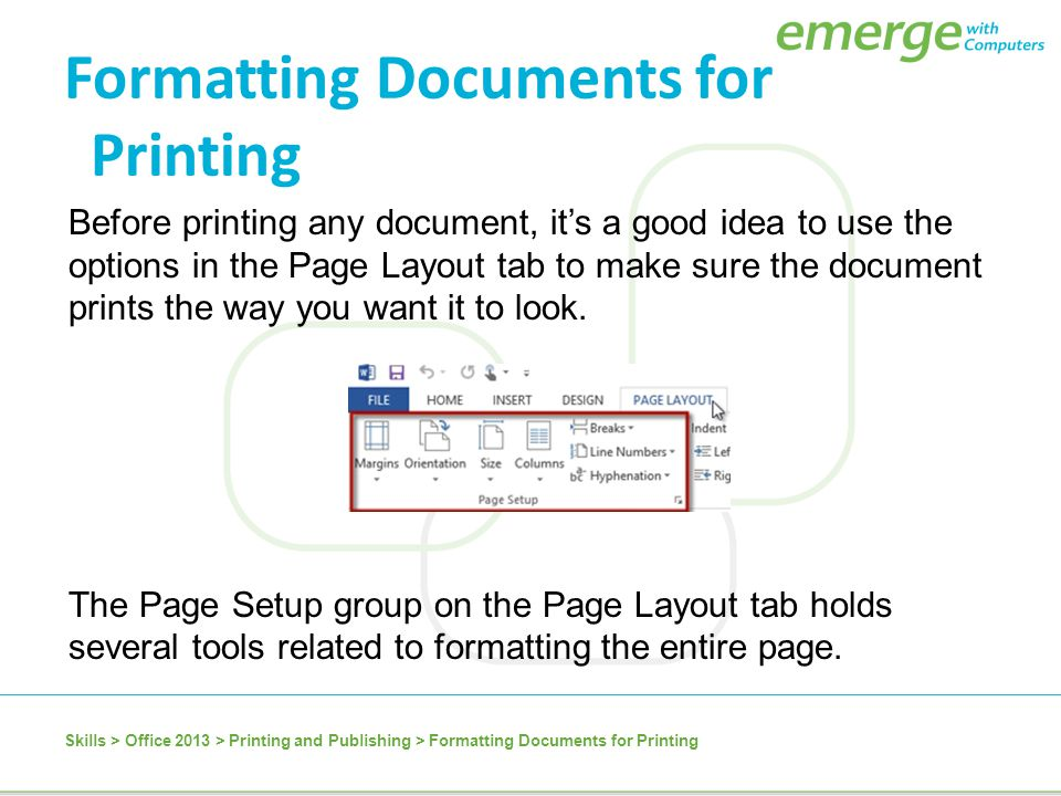 Formatting Documents for Printing