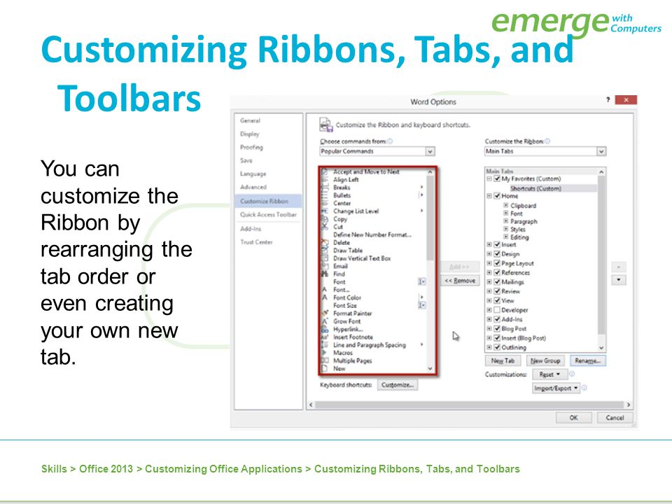 Customizing Ribbons, Tabs, and Toolbars
