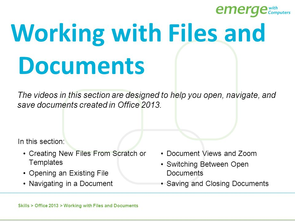 Working with Files and Documents