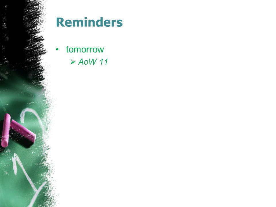 Reminders tomorrow AoW 11