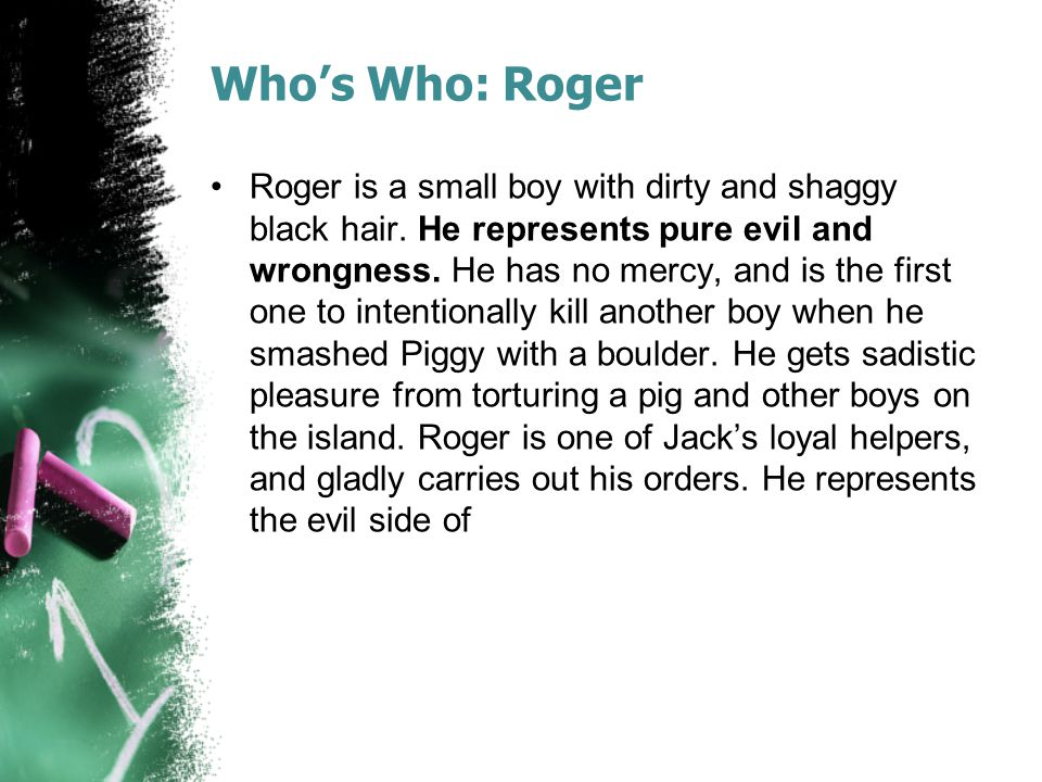 Who's Who: Roger