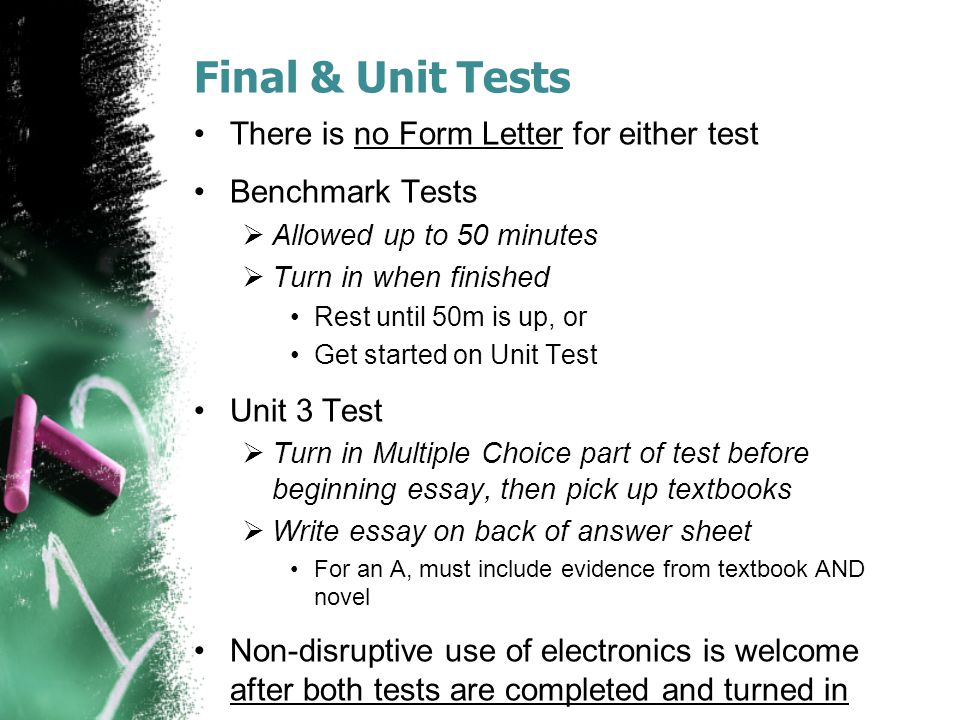 Final & Unit Tests There is no Form Letter for either test