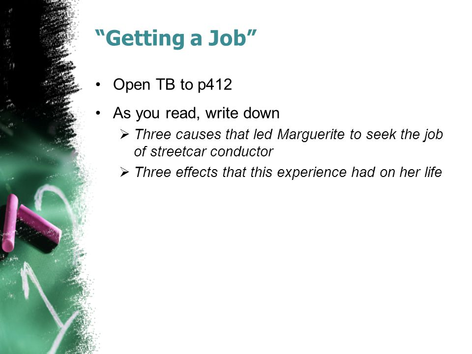 Getting a Job Open TB to p412 As you read, write down