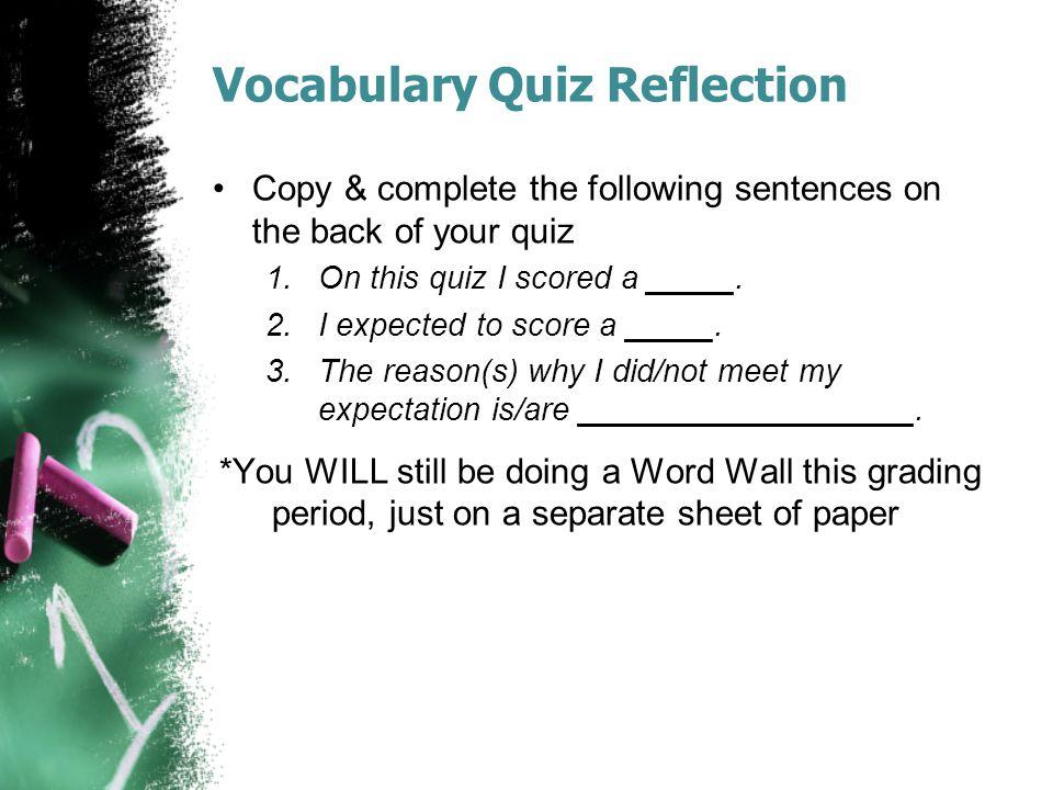 Vocabulary Quiz Reflection