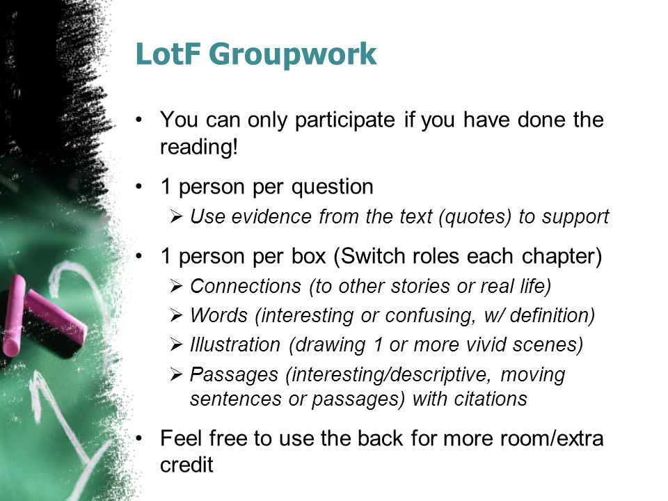 LotF Groupwork You can only participate if you have done the reading!