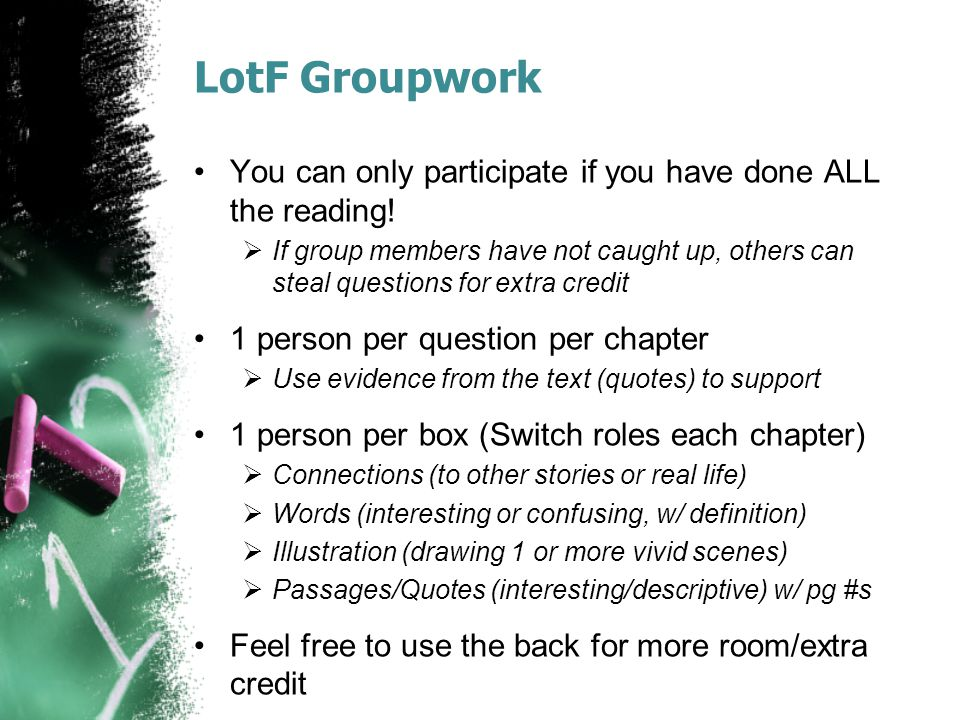 LotF Groupwork You can only participate if you have done ALL the reading!