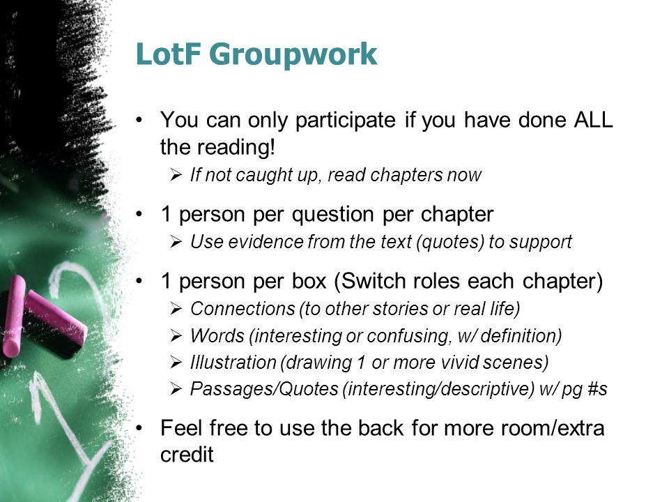 LotF Groupwork You can only participate if you have done ALL the reading! If not caught up, read chapters now.