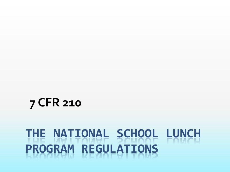 The National School Lunch Program Regulations