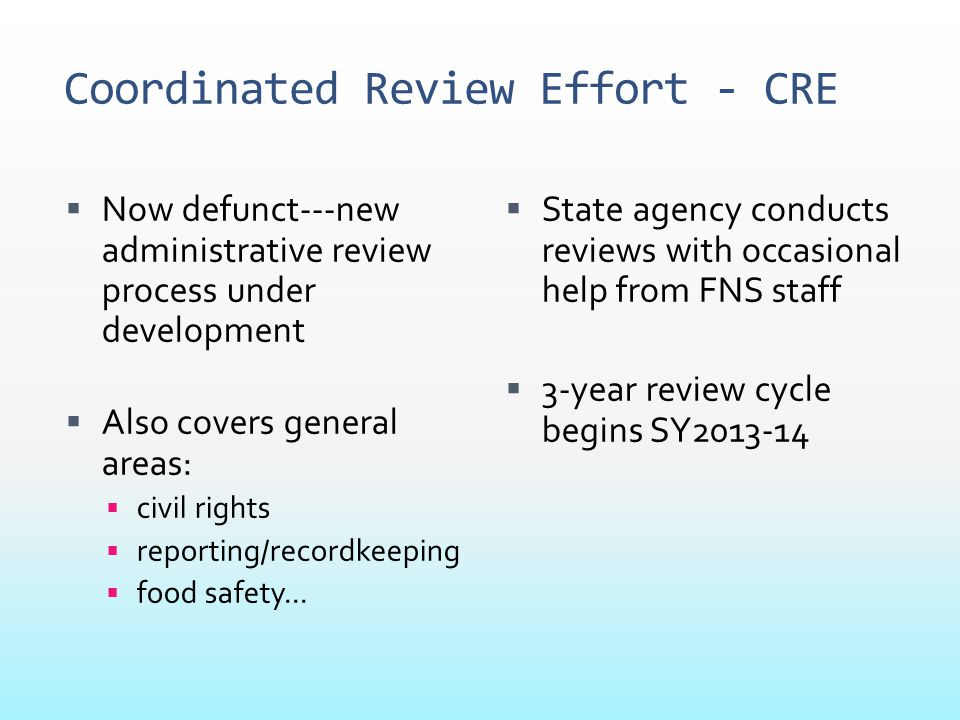 Coordinated Review Effort - CRE