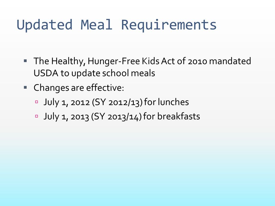 Updated Meal Requirements