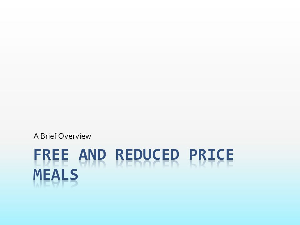 Free and Reduced Price Meals