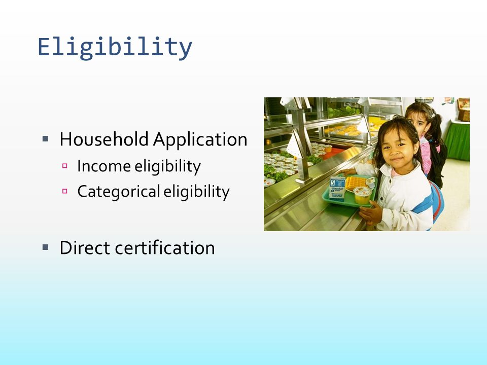 Eligibility Household Application Direct certification