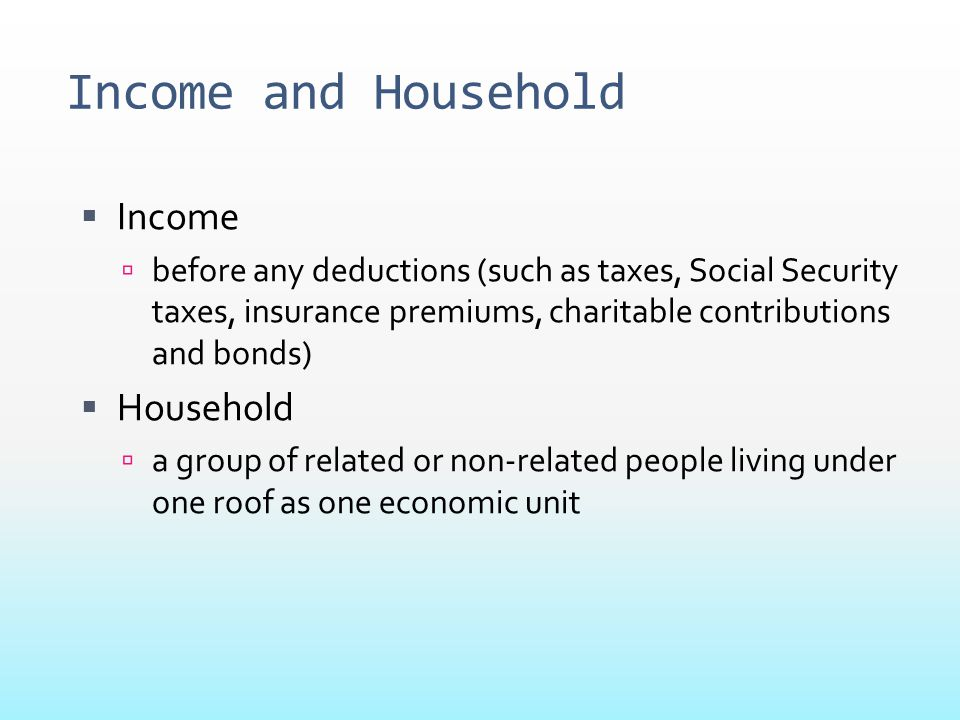 Income and Household Income Household