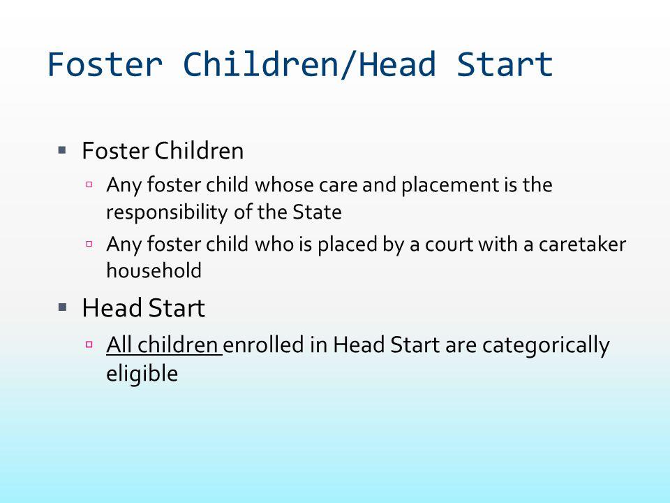 Foster Children/Head Start