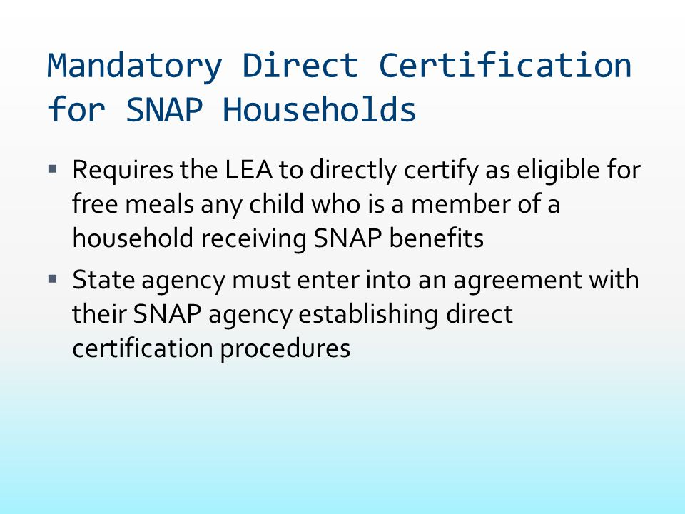 Mandatory Direct Certification for SNAP Households
