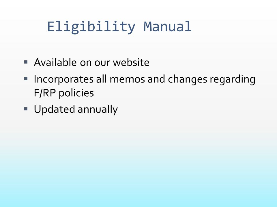 Eligibility Manual Available on our website