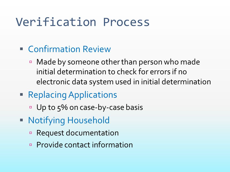 Verification Process Confirmation Review Replacing Applications