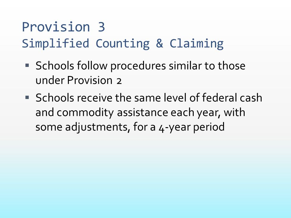Provision 3 Simplified Counting & Claiming