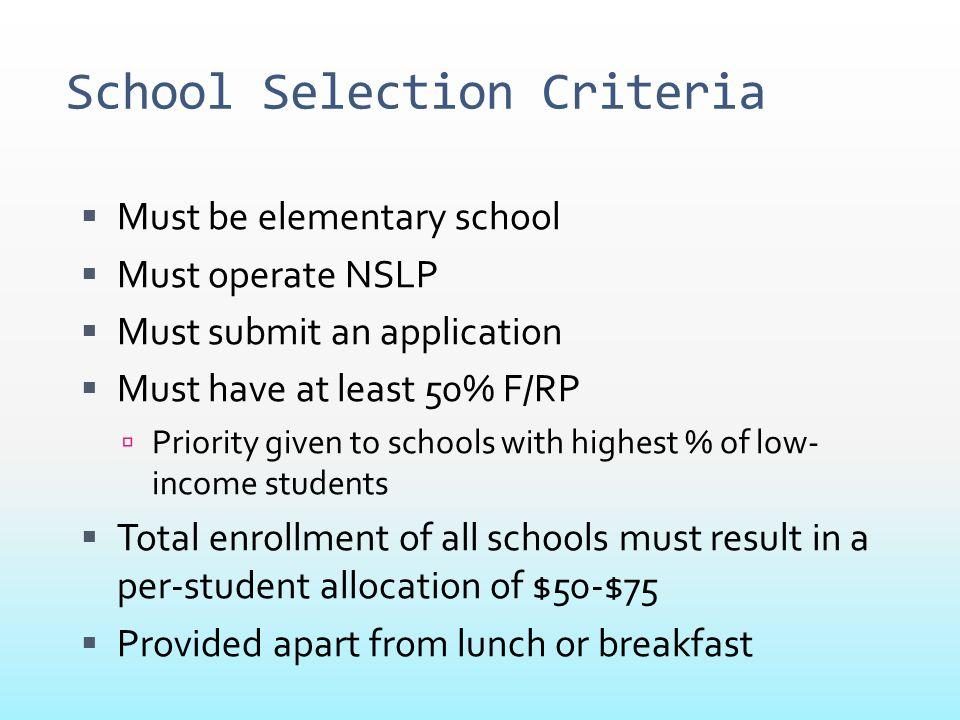 School Selection Criteria