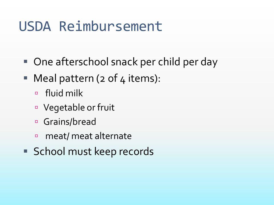 USDA Reimbursement One afterschool snack per child per day