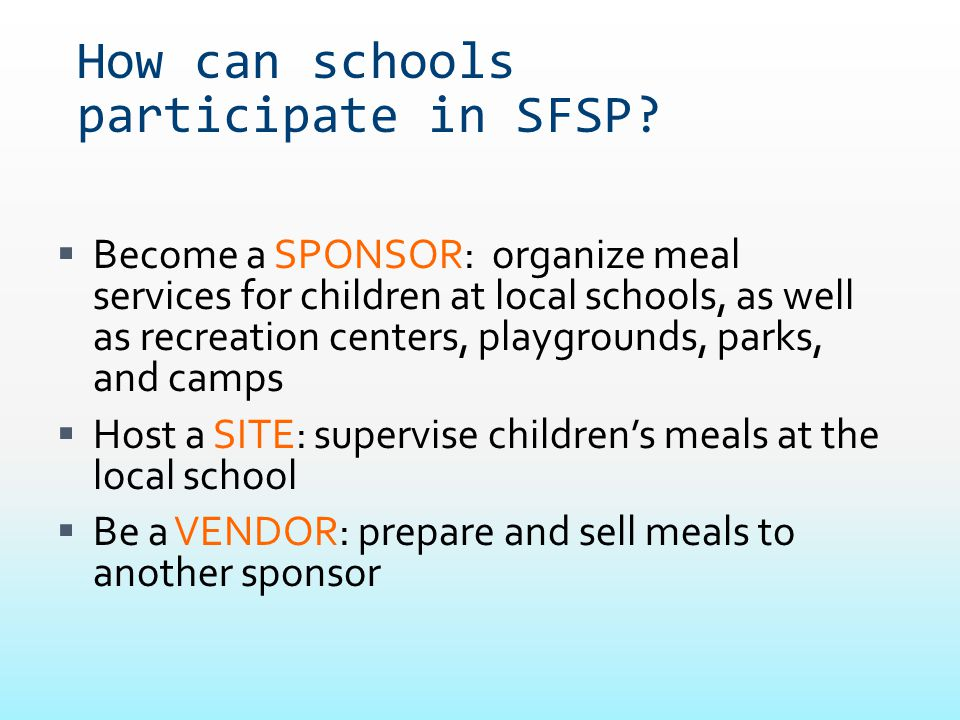 How can schools participate in SFSP