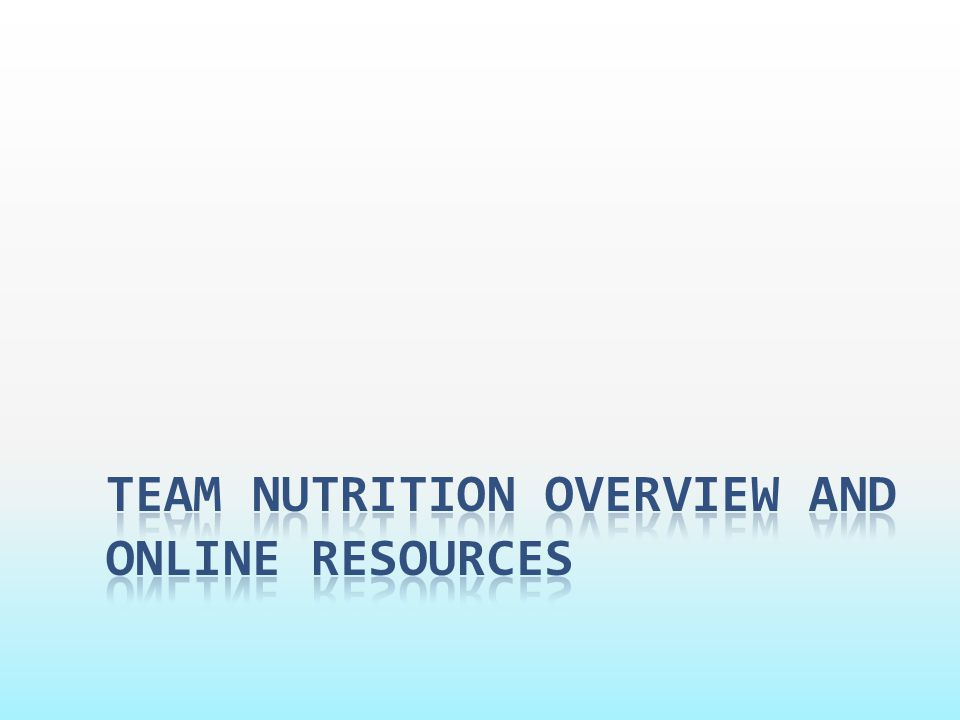 Team nutrition overview and online resources
