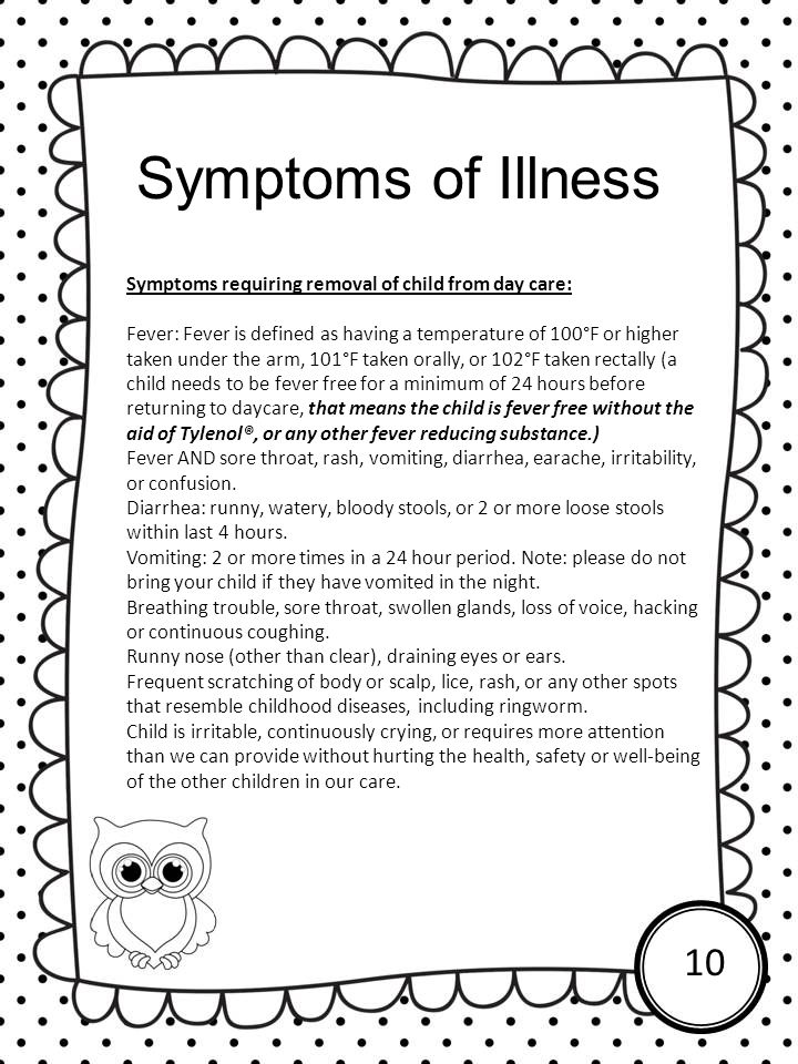 Symptoms of Illness Symptoms requiring removal of child from day care: