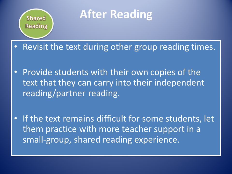 After Reading Revisit the text during other group reading times.