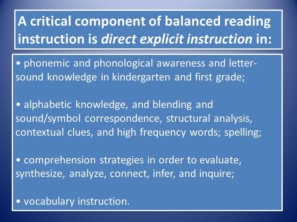 A critical component of balanced reading instruction is direct explicit instruction in: