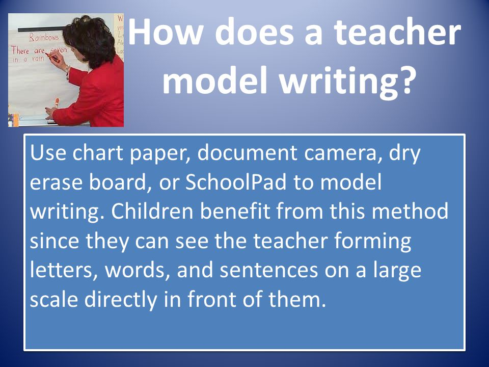 How does a teacher model writing