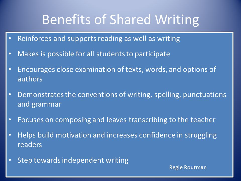 Benefits of Shared Writing