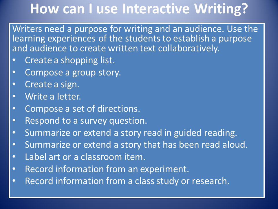 How can I use Interactive Writing