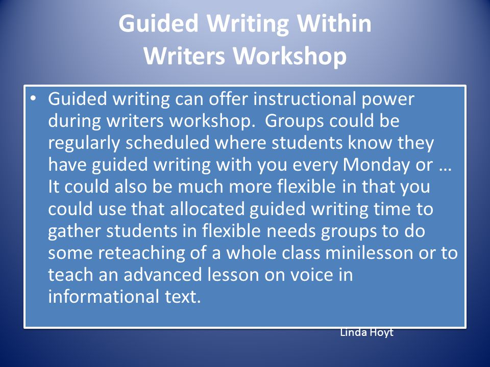 Guided Writing Within Writers Workshop