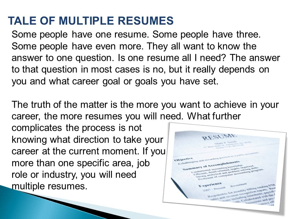 TALE OF MULTIPLE RESUMES