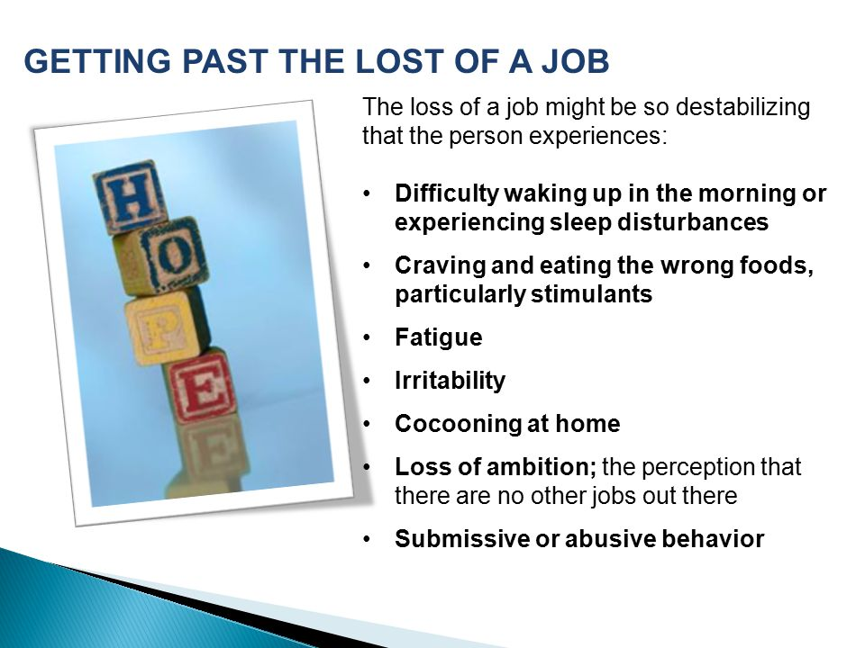 GETTING PAST THE LOST OF A JOB