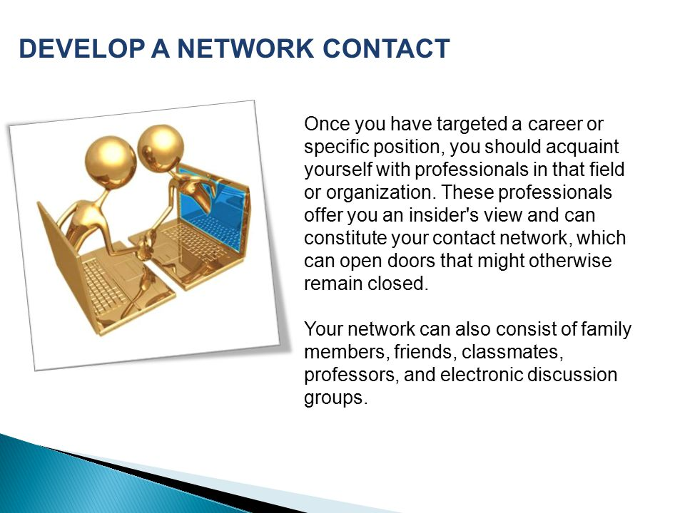 DEVELOP A NETWORK CONTACT