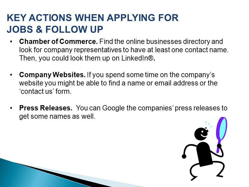 KEY ACTIONS WHEN APPLYING FOR JOBS & FOLLOW UP